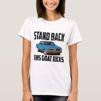 Stand Back This Goat Kicks 1966 Pontiac GTO T-Shirt