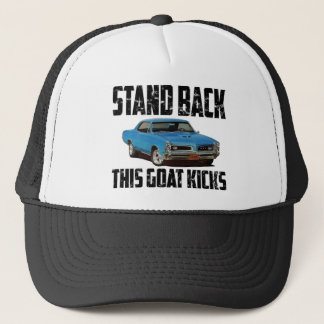 Stand Back This Goat Kicks 1966 Pontiac GTO Trucker Hat