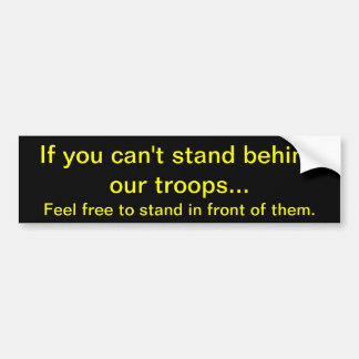 Stand Behind Or In Front - Yellow on Black Bumper Sticker