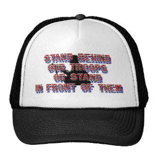 stand behind our troops trucker hat