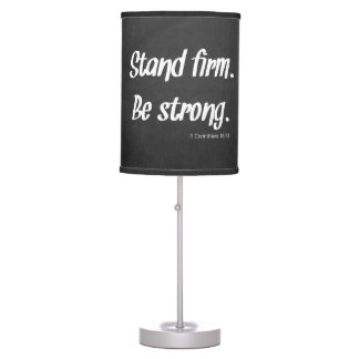 Stand Firm Be Strong Chalkboard Lamp