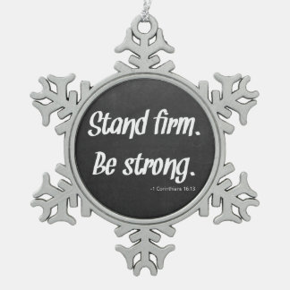 Stand Firm Be Strong Chalkboard Ornament