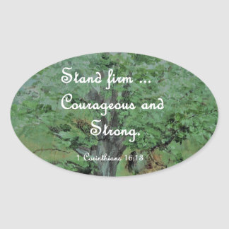 Stand Firm Courageous and Strong Oval Sticker