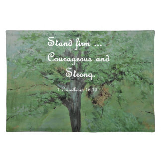 Stand Firm Courageous and Strong Placemat