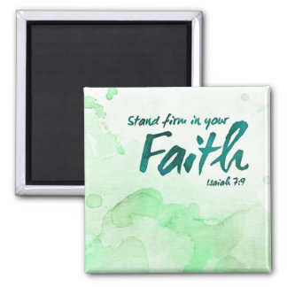Stand Firm in your Faith Magnet