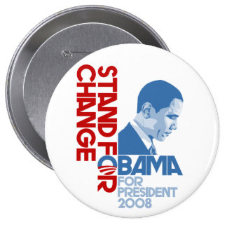 Stand for change 4 inch round button