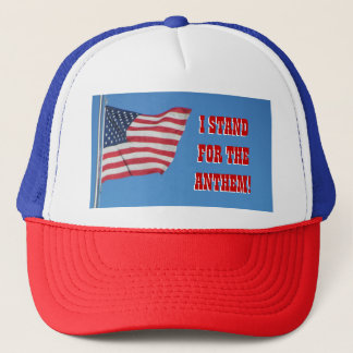 Stand for the Anthem! Red White and Blue Trucker Hat