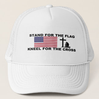 STAND FOR THE FLAG,KNEEL FOR THE CROSS HAT