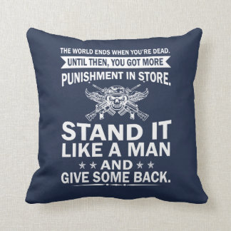 Stand It Like A Man Throw Pillow