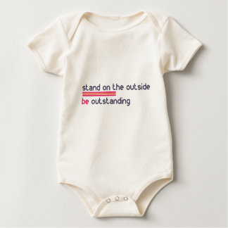 Stand on the outside be Outstanding Baby Bodysuit