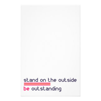 Stand on the outside be Outstanding Custom Stationery