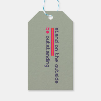 Stand on the outside be Outstanding Gift Tags