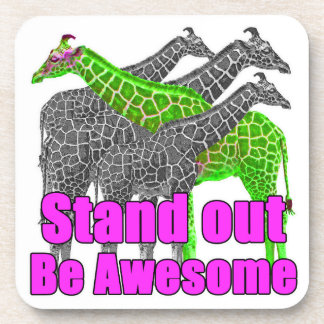 Stand out and be Awesome Drink Coasters
