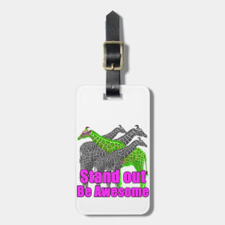 Stand out and be Awesome Luggage Tag