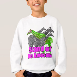 Stand out and be Awesome Sweatshirt