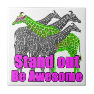 Stand out and be Awesome Tile