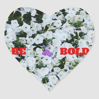 Stand out! Be Unique! Be Bold! Heart Sticker