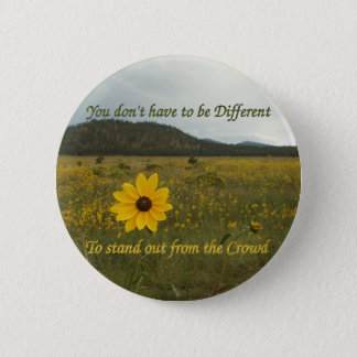 Stand Out from the Crowd 2 Inch Round Button