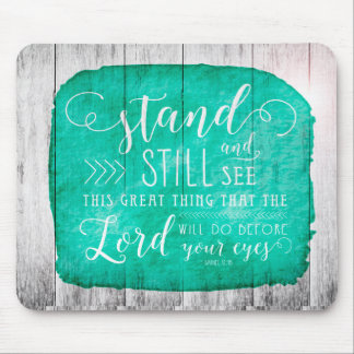 Stand Still Bible Verse Mouse Pad