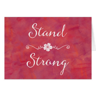 Stand Strong Inspirational Strength Quote Card