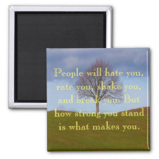 Stand Strong Quote Magnet