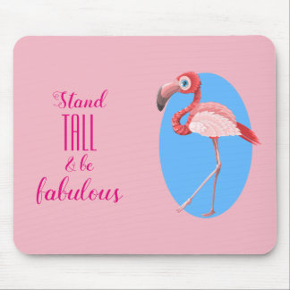 Stand Tall & Be Fabulous// Flamingo Mouse Pad