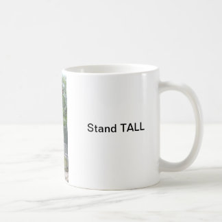 Stand TALL Classic White Coffee Mug