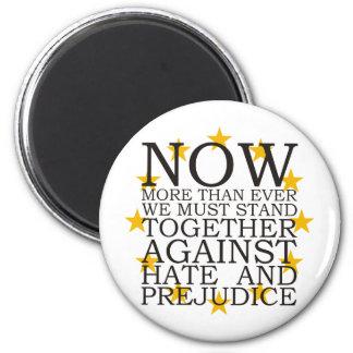 Stand Together Against Hate and Prejudice Magnet