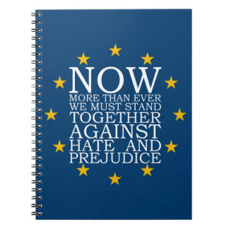 Stand Together Against Hate and Prejudice Spiral Notebook