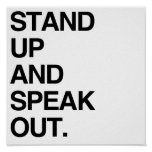 STAND UP AND SPEAK OUT POSTER