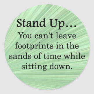Stand Up and Take Action Sticker