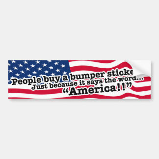 Stand Up For America!! Be an American!! Bumper Sticker