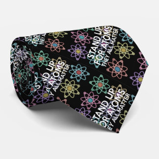 STAND UP FOR ATOMS TIE
