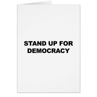 Stand Up for Democracy Card