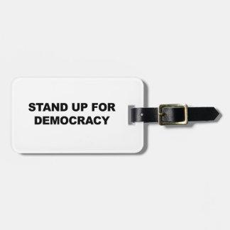 Stand Up for Democracy Luggage Tag