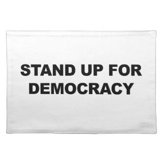 Stand Up for Democracy Placemat