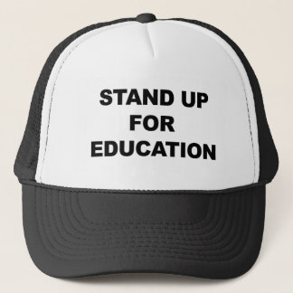 STAND UP FOR EDUCATION TRUCKER HAT