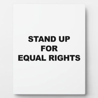 STAND UP FOR EQUAL RIGHTS PLAQUE