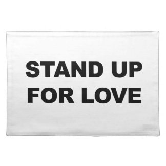 STAND UP FOR LOVE PLACEMAT