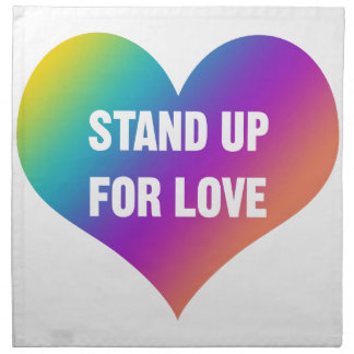 Stand Up for Love (Rainbow Heart) Napkin
