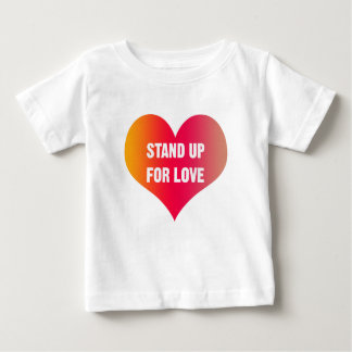 Stand Up for Love (Red-Orange Heart) Baby T-Shirt