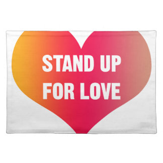 Stand Up for Love (Red-Orange Heart) Placemat