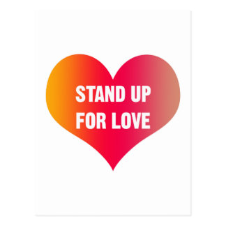 Stand Up for Love (Red-Orange Heart) Postcard