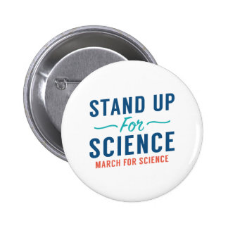 Stand Up For Science 2 Inch Round Button