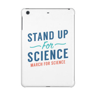 Stand Up For Science iPad Mini Covers