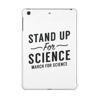 Stand Up For Science iPad Mini Retina Covers