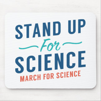 Stand Up For Science Mouse Pad
