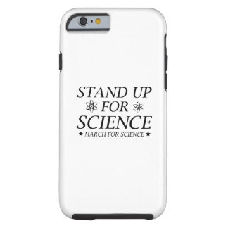 Stand Up For Science Tough iPhone 6 Case