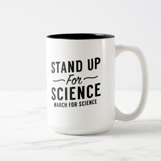 Stand Up For Science Two-Tone Coffee Mug