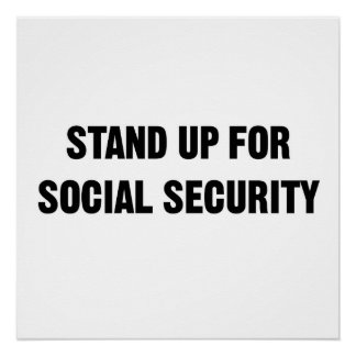 Stand Up for Social Security Poster